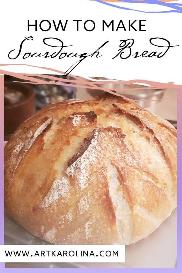 how to make sourdough bread by karolina szablewska