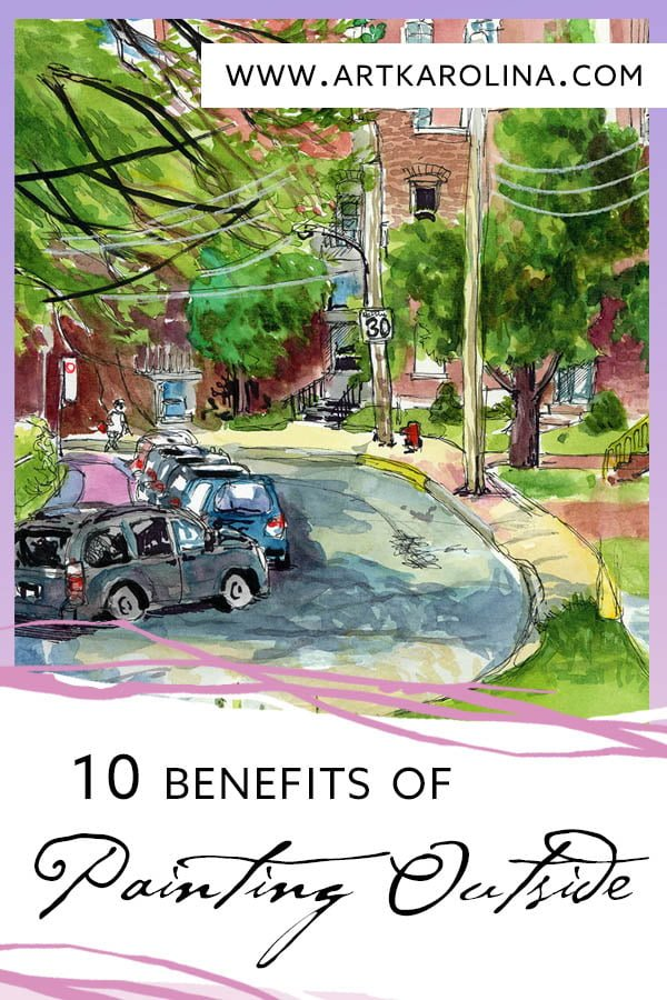 10 Benefits to Painting Outside & Urban Sketching by Karolina Szablewska